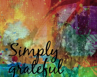 Simply Grateful art print 8x10 inch art print