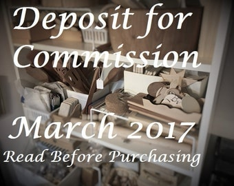 Deposit Only - Commission Reservation for March 2017