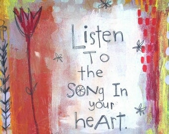 Listen to the Song in Your Heart 8x10 print