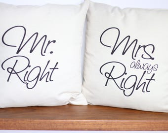 Mr. Right & Mrs. Always Right Pillow Set   Wedding Gift   Cotton Anniversary   Bridal Shower Idea   Funny Pillow for Spouse   Newly Wed