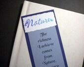 NATURE'S INSPIRATION - Inspirational Quote Bookmark, Monet