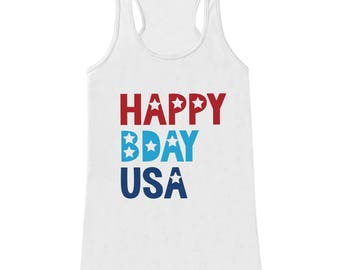Women's 4th of July Shirt - Happy Bday USA - White Tank Top - Funny Fourth of July Shirt - American Pride Tank - Patriotic Independence Day