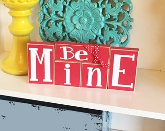 Be Mine Blocks- Valentine's Decor, Be Mine Sign, Valentines Day Sign, Valentines Sign, Wood Be Mine, Wood Valentine Sign, Love Sign,