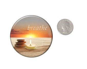 Breathe Refrigerator Magnet  2 1/4 inches in diameter Fridge Magnet Zen