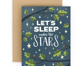 Let's Sleep Under the Stars Greeting Card   Love & Friendship Card   Hand Lettered   A2   Made in the USA   GC035