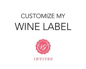 Customize My Champagne or Wine Label