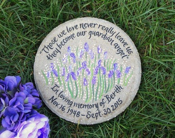 """Hand Painted MEMORIAL Stepping Stone, Memorial Gift, Garden Stone, Memorial Gift- """"PICK YOUR Iris Flower Color"""" - Birth and Death Dates"""
