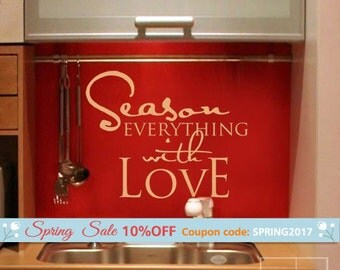 Season Everything with Love Vinyl Lettering Decal, Kitchen Wall Quote Wall Decal, Vinyl Lettering for Kitchen Decor, Kitchen Wall Sticker
