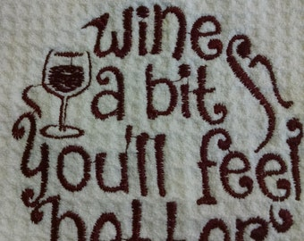 Wine A Bit Embroidered Waffle Weave Kitchen Towel