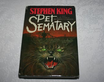 """Vintage Full Size Hard Cover Book Dust Jacket """" Pet Sematary """" 1983 By Stephen King"""