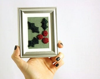 3D Holly Punchneedle Embroidery in a Mini Frame. Stocking Stuffer, Christmas Decor, Punchneedle Embroidery. Red and Green.  Ready to Ship!