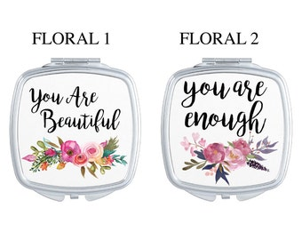 Inspirational Saying Floral Watercolor Compact Mirror | Bridesmaid Gift | Bride | Shower Gift | Birthday Gift | Purse Accessory