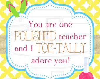 Nail Polish Teacher Tag - PRINTABLE Digital File  Instant Download