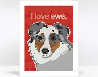 Valentines Day Card - Australian Shepherd Dog I Love You - I Love Ewe - Note Cards Greeting Cards