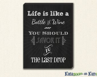 Perfect Canvas Art for YOUR Wine Lover - Life is Like a Bottle of Wine Kitchen Wine Print