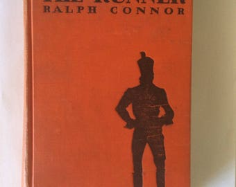 The Runner by Ralph Conner, 1929 Hardbound FIRST EDITION