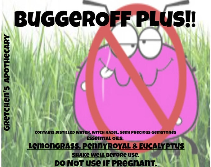 BuggerOFFPlus!!! with lemongrass, Penny Royal, Eucalyptus & Semi Precious Gemstones 4oz
