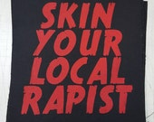 """Skin Your Local Rapist - Back Patch - 9x10"""""""