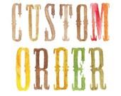 Custom Order for Raina Mendez