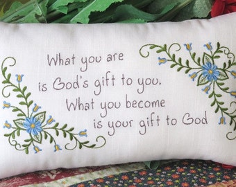 God's Gift Quote Embroidered Pillow