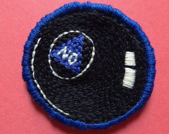 "Magic eight ball 'NO' handmade embroidered patch 2"" diameter"
