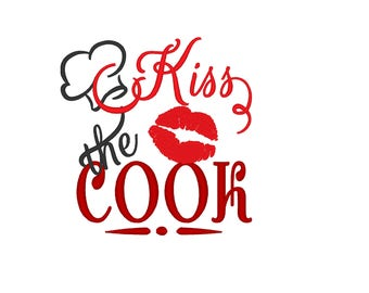 Kiss the Cook - Kitchen cute quote - machine embroidery designs - 4x4, 5x7  INSTANT DOWNLOAD