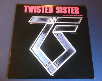 Twisted Sister You Can't Stop Rock'N' Roll vinyl Record  80074-1 Atlantic 1983