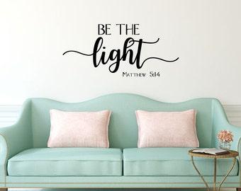 Be the light Matthew 5:14 Bible verse scripture vinyl wall decal sticker