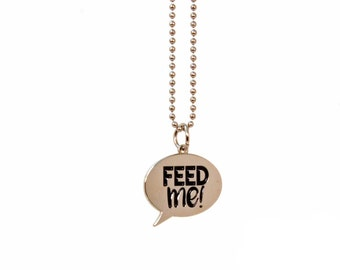 Charm Necklace - Funny Speech Bubble Necklace - Hangry Feed Me Charm - Funny Gift Geeky Food Gift - Food Jewelry - Ready to Ship