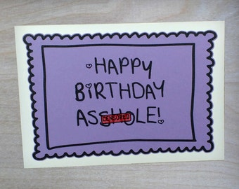 Happy Birthday Asshole- Lilac Purple, black, and white Card - Best Friend Birthday Card -Blank inside
