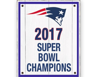 New England Patriots -  2017 Super Bowl Champions Banner - Rustic weathered wood sign - Sports bar sign - Rustic distressed man cave decor
