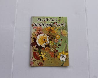 Flowers and Designs to Copy by Lola Ades Vintage How To Instructional Magazine
