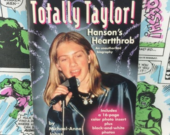 Totally Taylor: Hanson's Heartthrob - Unauthorized Biography - Young Adults