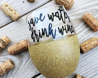 Save Water Drink Wine Wine Glass // Funny Wine Glass // Glitter Dipped Wine Glass // Glitter Wine Glass
