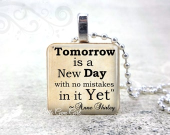 Anne of Green Gables Book Quote Necklace - Tomorrow is a new Day Wood Pendant  Lucy Maud Montgomery Inspirational Quote Jewelry