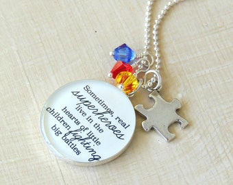 Autism Awareness Necklace - Real Superheroes Live in the Hearts of Little Children Fighting Big Battles - Special Needs Teacher - Autism Mom