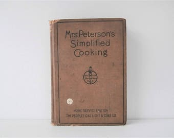 1920s Cookbook, Home Economics, Simplified Cooking, Anna Peterson, 1920s Kitchen