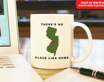 New Jersey NJ Coffee Mug Cup, No Place Like Home, Gift Present, Wedding Anniversary, Personalized Color Custom Location Newark Atlantic City