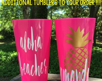ADDITIONAL BACHELORETTE TUMBLERS/ Aloha Beaches, Drunk in Love, Rose all Day, Bachelorette Party, Birthday Tumblers
