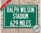 Personalized Highway Distance Sign To: Ralph Wilson Stadium, Home of the Buffalo Bills
