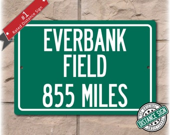 Personalized Highway Distance Sign To: EverBank Field, Home of the Jacksonville Jaguars