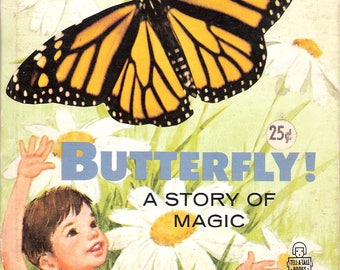 Butterfly A Story of Magic Vintage Children's Whitman Tell a Tale Book by Eileen Daly Illustrated by Florence Sarah Winship