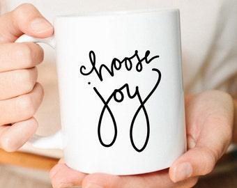 Valentine Gift, Girlfriend Gift, Best friend Gift, Mom gifts, gifts for her, Cute Mug, Choose Joy, Joy Coffee Mug,Christian Gifts
