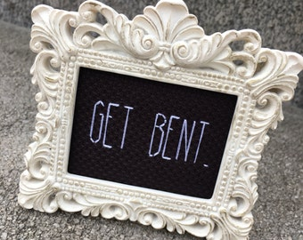 Mini White Baroque Framed Cross Stitch - Get Bent