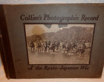 Collier's Photographic Record Of The Russo-Japanese War