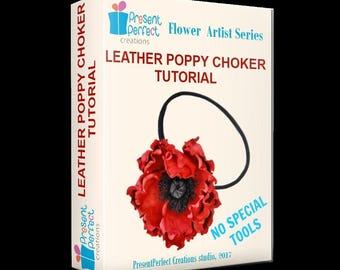 Leather poppy tutorial and BONUS, leather poppy pattern, leather flower choker tutorial, leather how to, flower template, leather craft