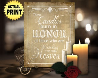 Memorial wedding sign | PRINTED Sign, These Candles Burn, Heaven Sign, Memory Table Wedding Sign, Remembrance Sign, Wedding Memorial Candle