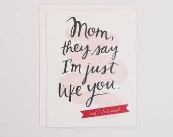 Just Like Mom - Mother's Day Card - Card for Mom
