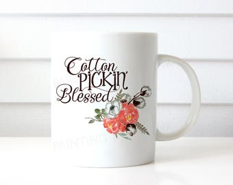Cotton Pickin' Blessed Ceramic Mug | 15 ounce | Custom Design | Southern Sass | Gift | Coffee