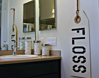 Floss Sign - Bathroom Sign - Bathroom Decor - Bathroom Rules - Dentist Office Sign - Dentist Gift - Rustic Home Decor - Rustic Bathroom Sign